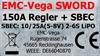 EMC-Vega - SWORD 150 A SBEC ESC